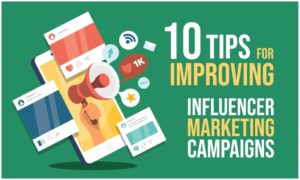 tips for improving influencer marketing campaigns