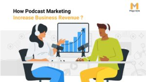 How Podcast Marketing is benefits