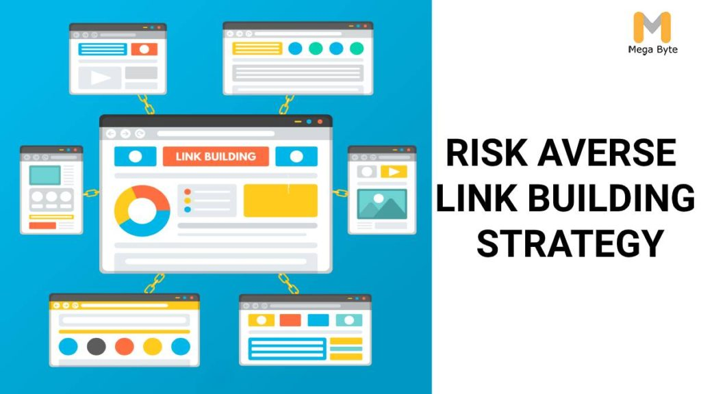 Risk Averse Link Building Strategy