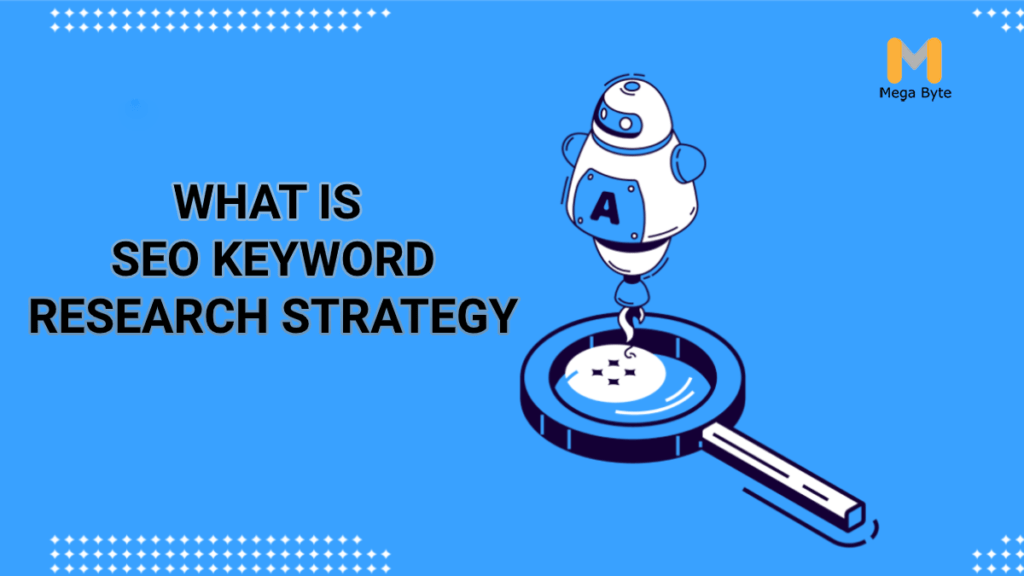 SEO Keyword Research Strategy