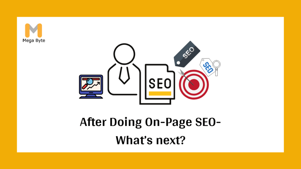 What to do after optimizing On-page SEO strategy for your site?