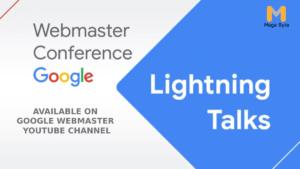 Webmaster Conference Lightning Talks