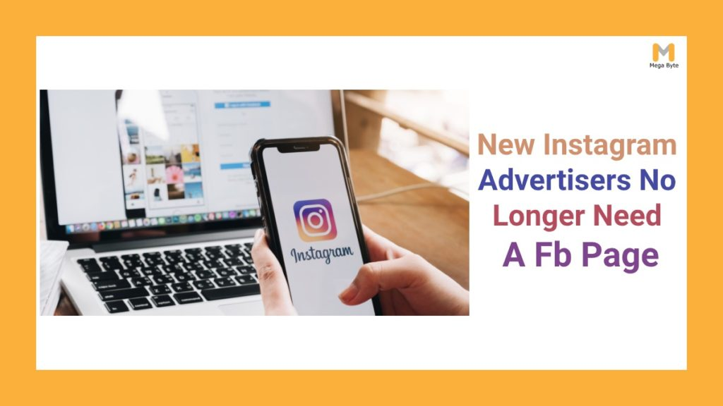 New Instagram Advertisers No Longer Need a Facebook Page