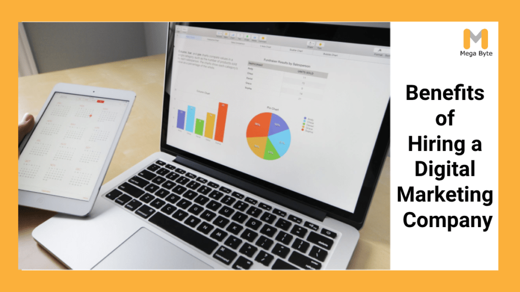 Benefits of Hiring A Digital Marketing Company