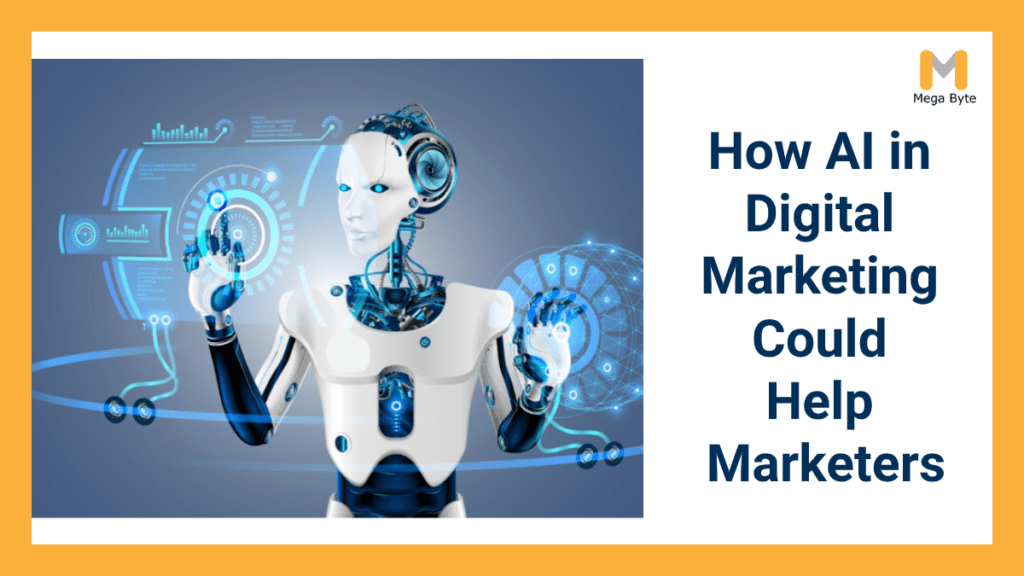 How Ai In Digital Marketing Could Help Marketers In Future Pandemic?
