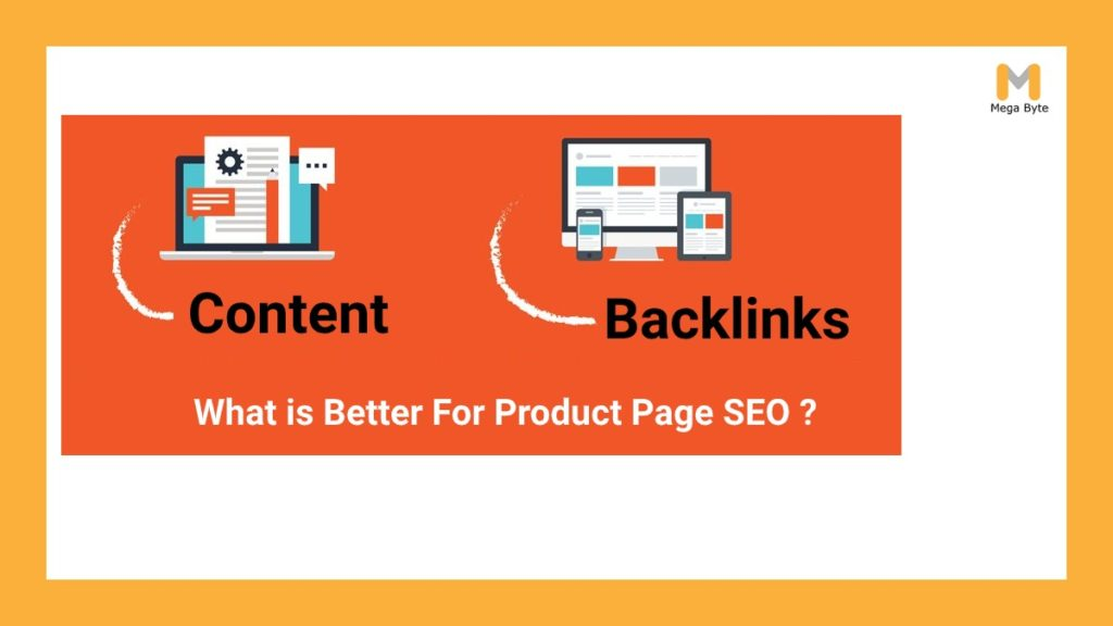 What is better for product page and SEO: content or backlinks?