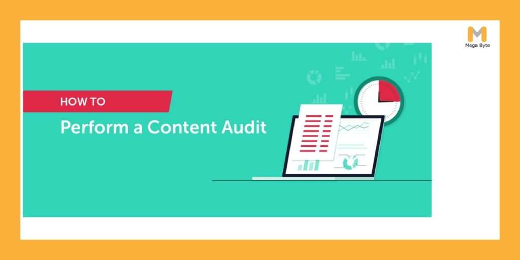 Best practices for performing a content audit for your website