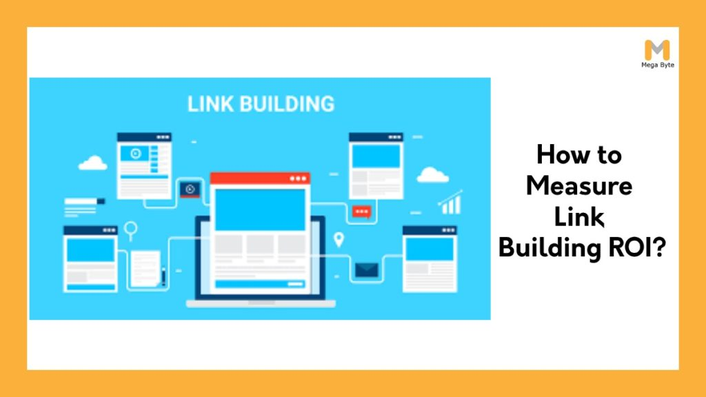 How you can calculate your Link Building ROI with Google Analytics?