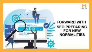 Clearing the direction forward with SEO: preparing for brand new Normalities