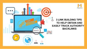 Link Building strategies to Help Obtain & simply Track Authority Backlinks.