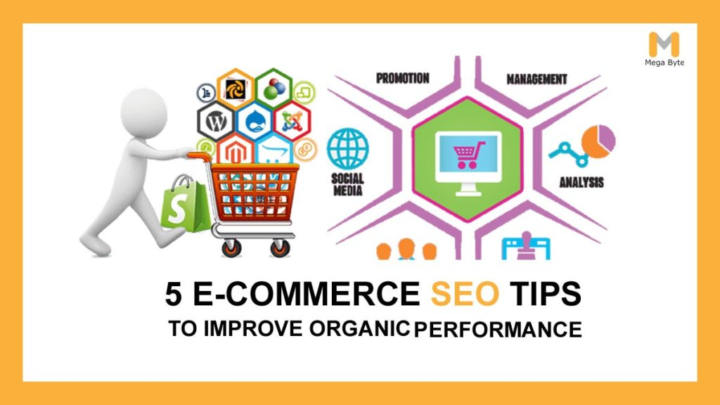 Latest Ecommerce SEO tips to enhance organic performance of your site.