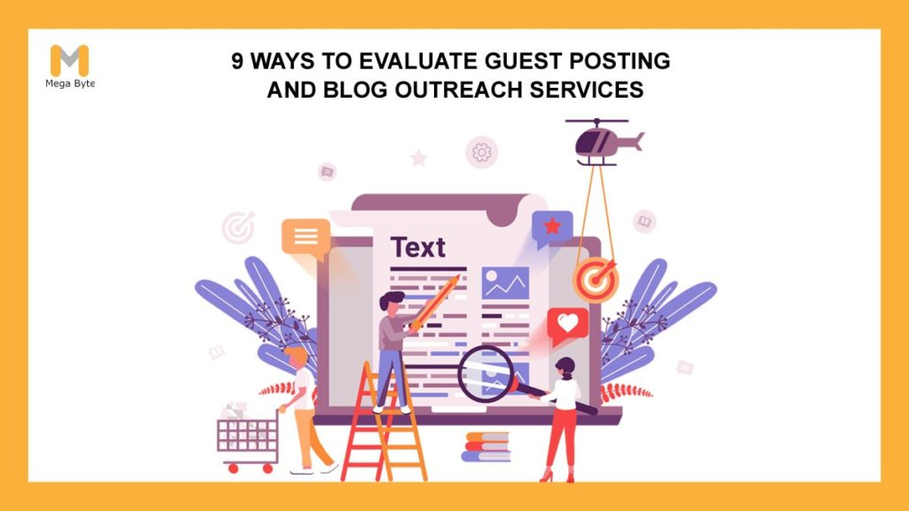 9 Ways to Evaluate Guest Posting & Blog Outreach Services