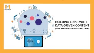 Building Links with Data-Driven Content (Even When You Don't Have Any Data)