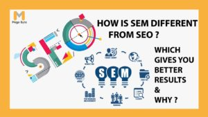 Difference between SEO and SEM, which of them (SEM vs SEO) is better and gives good results?