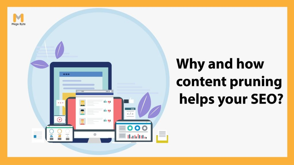 Content Pruning: What It Is & How to Use It for SEO