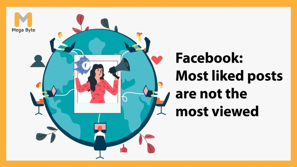Facebook: Most-Liked Facebook Posts Are Not the Most Viewed