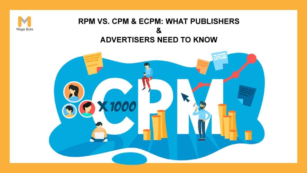 RPM vs. CPM & eCPM: What Publishers & Advertisers Need to Know?