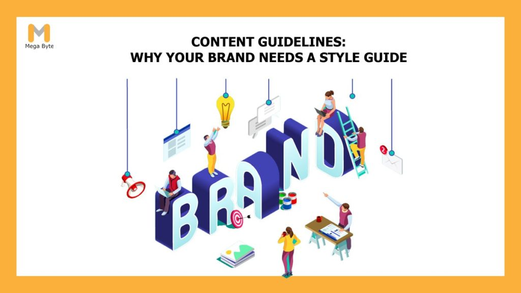 Content Guidelines: Why Your Brand Needs a Content Style Guide