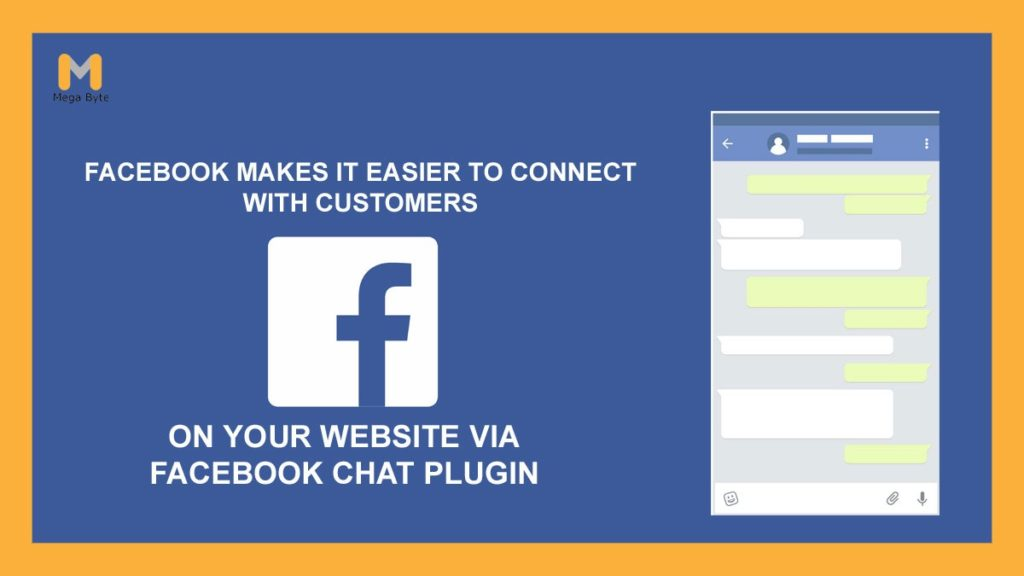 Facebook makes it Easier to Connect with Customers on Your Website via Facebook Chat Plugin