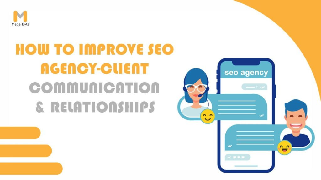 How to Improve SEO Agency-Client Communications & Relationships