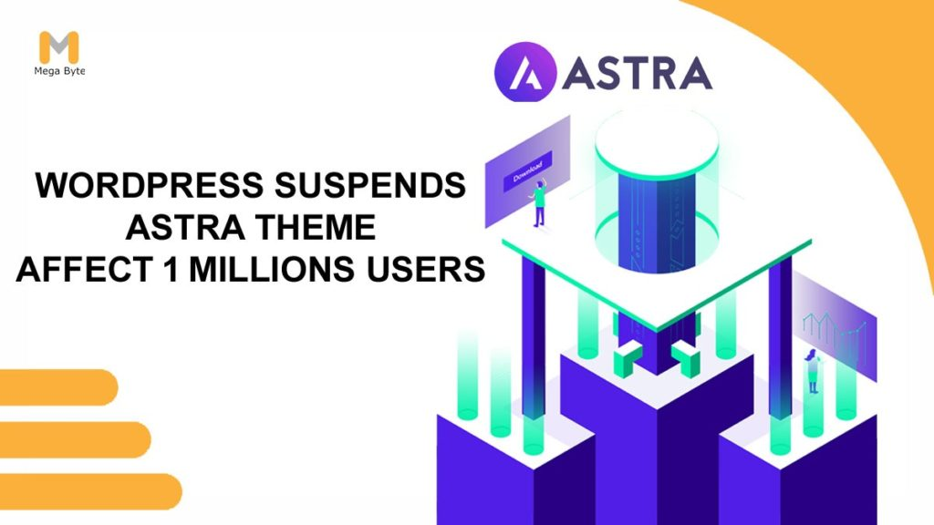 WordPress Suspends Astra Theme – Affects 1 Million Users