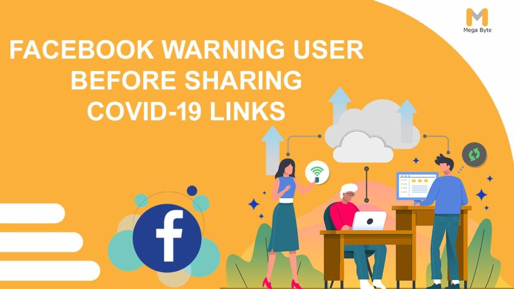 Facebook Warning Users before Sharing COVID-19 Links.
