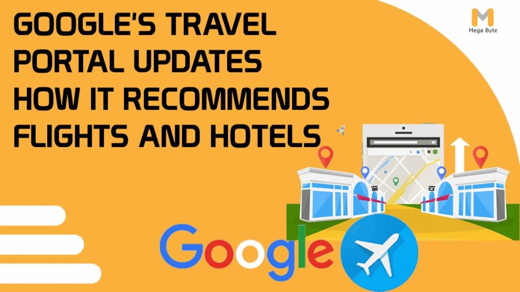 Google's Travel Portal Updates How it Recommends Flights and Hotels