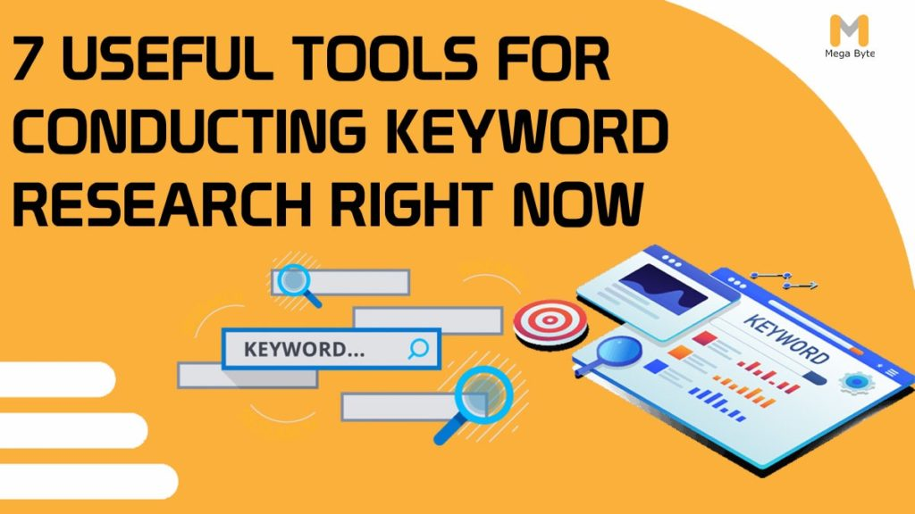 7 Useful Tools for Conducting Keyword Research Right Now