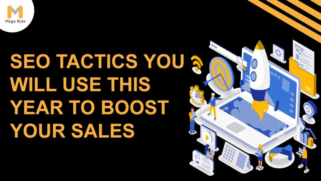 8 SEO Tactics You Can Use to Boost Your Sales in 2020