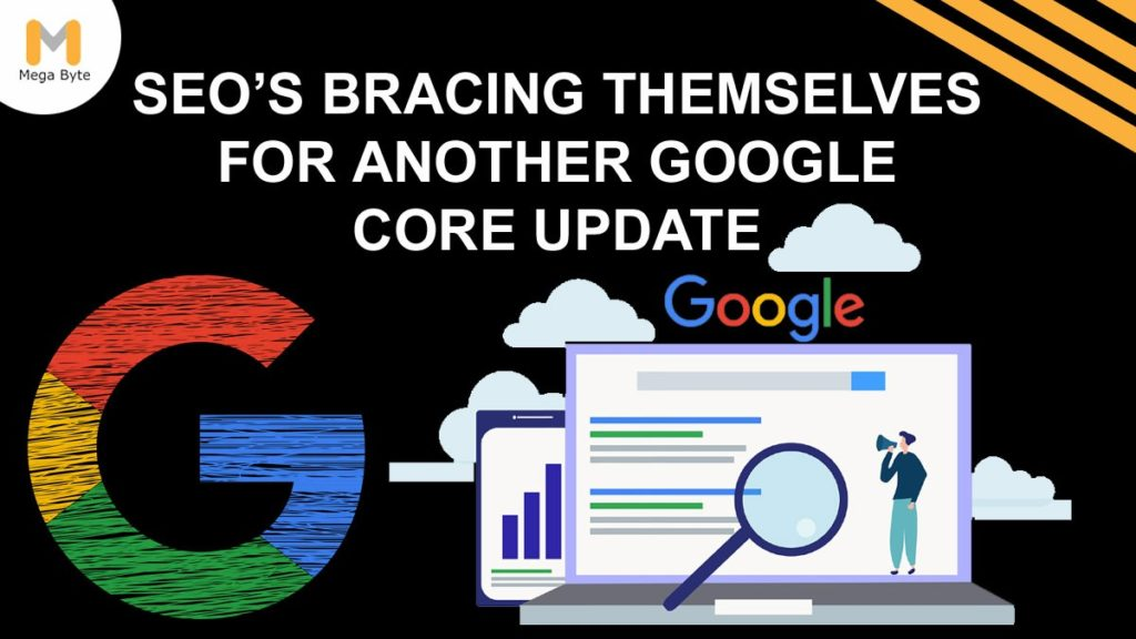 SEOs bracing themselves for another Google Core Update
