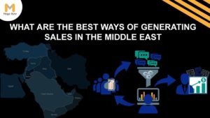 What are the best ways of generating sales and brand awareness in the Middle East?