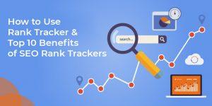 How to Use Rank Tracker