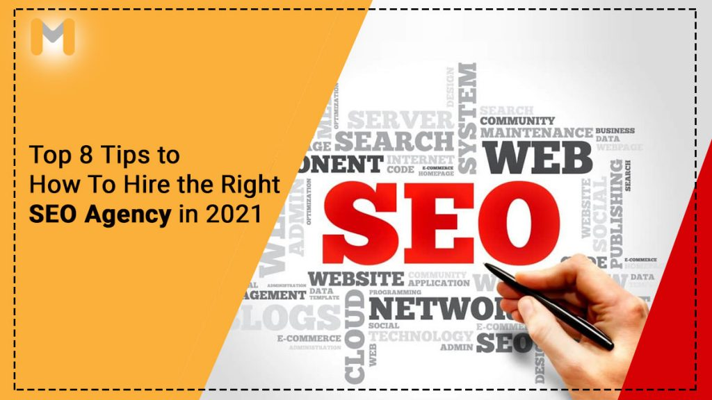 Top-8-Tips-on-How-To-Hire-the-Right-SEO-Agency-in-2021